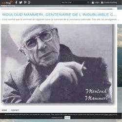 Escales (nouvelles) : Alger, 1985, Révolution africaine; Paris, 1992, La Découverte ci-joint en PDF - Mouloud Mammeri, centenaire de l'inoubliable colline