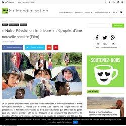 « Notre Révolution Intérieure » : épopée d'une nouvelle société (Film)