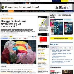 Occupy Central : une révolution ou un mouvement?