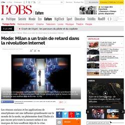 Mode: Milan a un train de retard dans la révolution internet