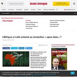 L'Afrique a-t-elle entamé sa révolution «open data» ? – JeuneAfrique.com