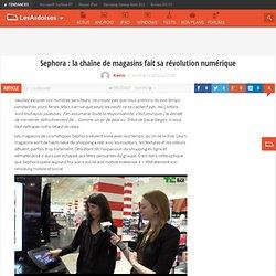 Sephora : la chaîne de magasins fait sa révolution numérique