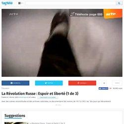 La Révolution Russe : Espoir et liberté (1 de 3)