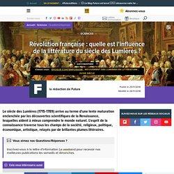 Révolution française : quelle est l'influence de la littérature du siècle des Lumières ?