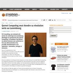 Qarnot Computing veut étendre sa révolution verte au Luxembourg