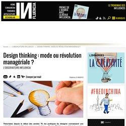 Design thinking : mode ou révolution managériale ?