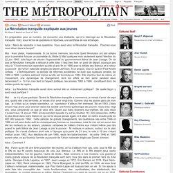 La Révolution tranquille expliquée aux jeunes - The Métropolitain