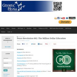 Peace Revolution 002: The Million Dollar Education