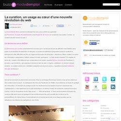 La curation, un usage au cœur d'une nouvelle révolution du web