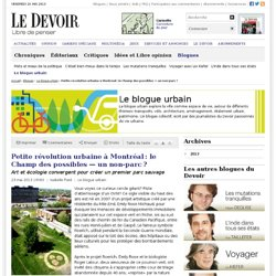 Petite révolution urbaine à Montréal: le Champ des possibles — un non-parc?