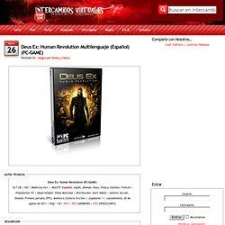 Deus Ex: Human Revolution Multilenguaje (Español)