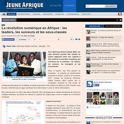 La révolution numérique en Afrique : les pays leaders, les suiveurs et les sous-classés