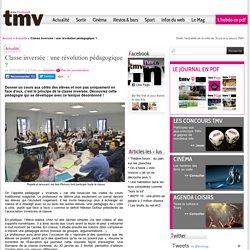 Classe inversée : une révolution pédagogique ? - TMV Tours