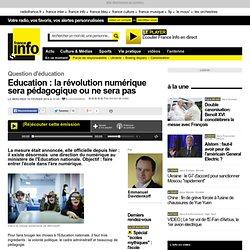 Education : la révolution numérique sera pédagogique ou ne sera pas