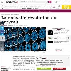 La nouvelle révolution du cerveau, Sciences & Prospectives