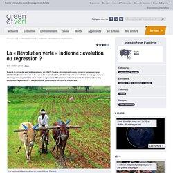 La « Révolution verte » indienne : évolution ou régression ?