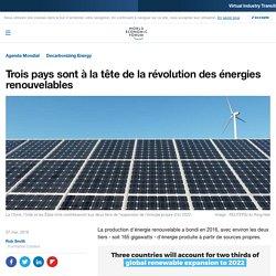 Trois pays sont à la tête de la révolution des énergies renouvelables