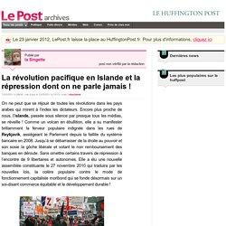 La révolution pacifique en Islande et la répression dont on ne parle jamais ! - la Singette sur LePost.fr (11:15)