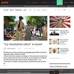 """""""La révolution rétro"""" à revoir"""
