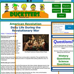 American Revolution for Kids: Daily Life During the Revolutionary War