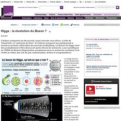 Higgs : la révolution du Boson ? - Sciences