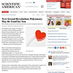 New Sexual Revolution: Polyamory May Be Good for You