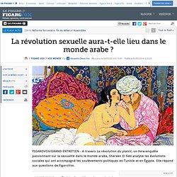 La révolution sexuelle aura-t-elle lieu dans le monde arabe ?