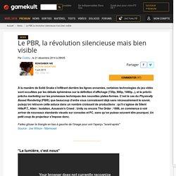 Le PBR, la révolution silencieuse mais bien visible