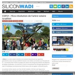 COP21 : l'Eco-révolution de l'arbre solaire israélien