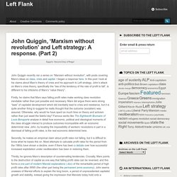 response to Quiggin, 'Marxism without revolution' part 2