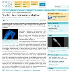 Textiles : la révolution technologique