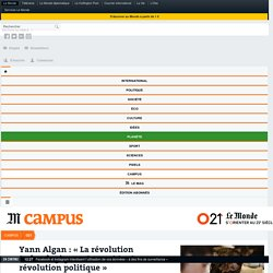 Yann Algan: «La révolution technologique est avant tout une révolution politique»