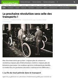 La prochaine révolution sera celle des transports!