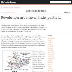 Révolution urbaine en Inde, partie 1.