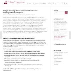 Design Thinking – Revolutionäre Produkte durch konsequenten Kundenfokus