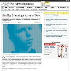 How Bradley Manning Became One of the Most Unusual Revolutionaries in American History