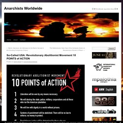 So-Called USA: Revolutionary Abolitionist Movement 10 POINTS of ACTION