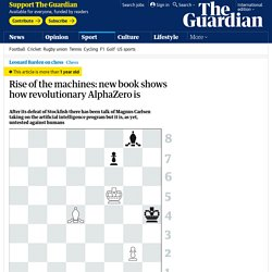 Rise of the machines: new book shows how revolutionary AlphaZero is