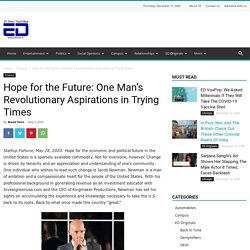 Hope for the Future: One Man's Revolutionary Aspirations in Trying Times