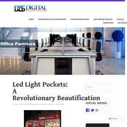 Led Light Pockets: A Revolutionary Beautification