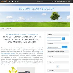 Revolutionary Development in Molecular Biology with Gel Documentation System