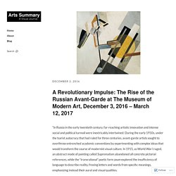 A Revolutionary Impulse: The Rise of the Russian Avant-Garde at The Museum of Modern Art, December 3, 2016 – March 12, 2017