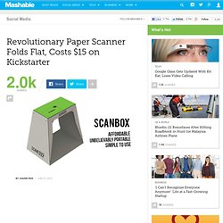 Revolutionary Paper Scanner Folds Flat, Costs $15 on Kickstarter