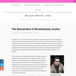 The Eternal Idea of Revolutionary Justice