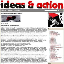 Why Revolutionary Syndicalism?
