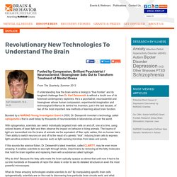 Revolutionary New Technologies To Understand The Brain