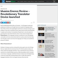 Muama Enence Reviews