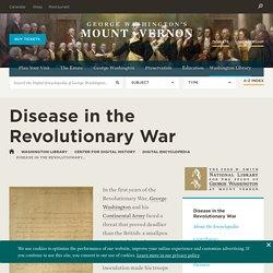 Disease in the Revolutionary War·George Washington's Mount Vernon