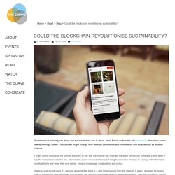 Could the blockchain revolutionise sustainability?