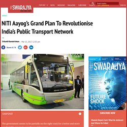 NITI Aayog's Grand Plan to Revolutionise India's Public Transport Network